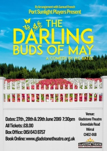 The darling buds of may Port sunlight Players Gladstone theatre